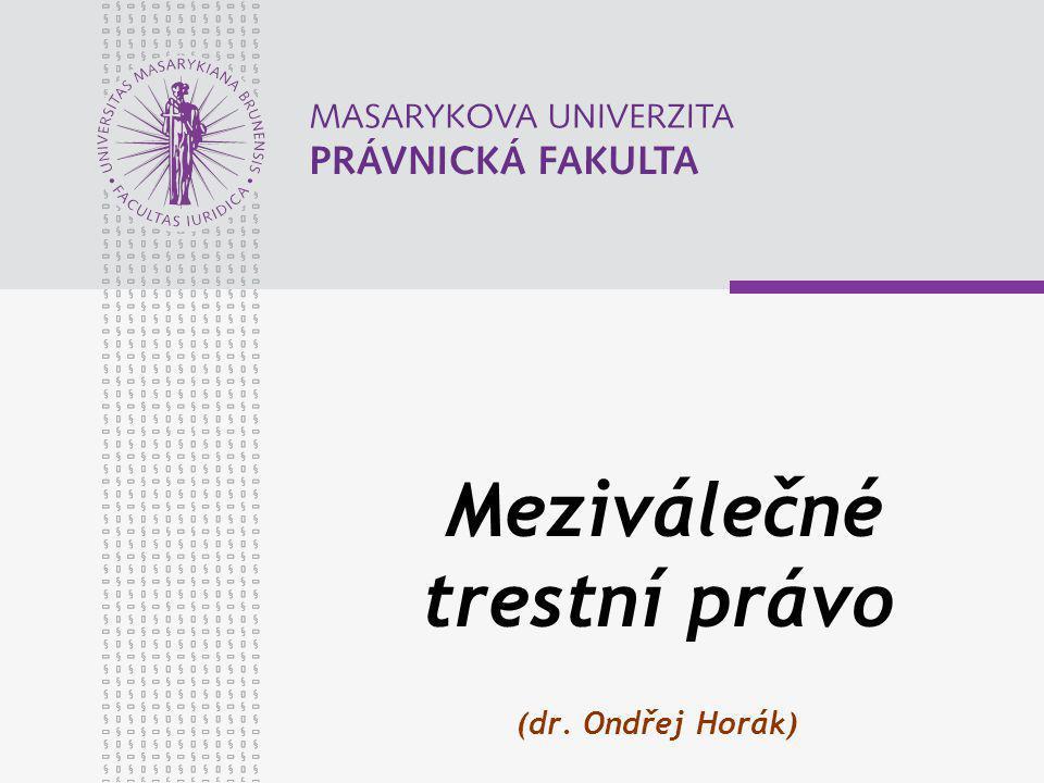 Meziválečné trestní právo (dr. Ondřej Horák)