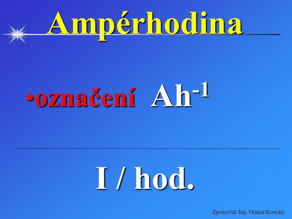 Ampérhodina označení Ah-1 I / hod.
