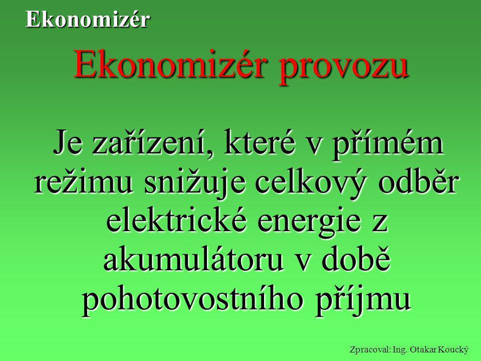 Ekonomizér Ekonomizér provozu.
