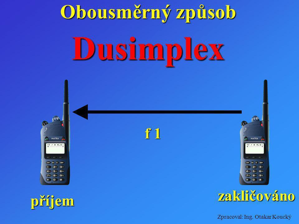 Obousměrný způsob Dusimplex f 1 zakličováno příjem
