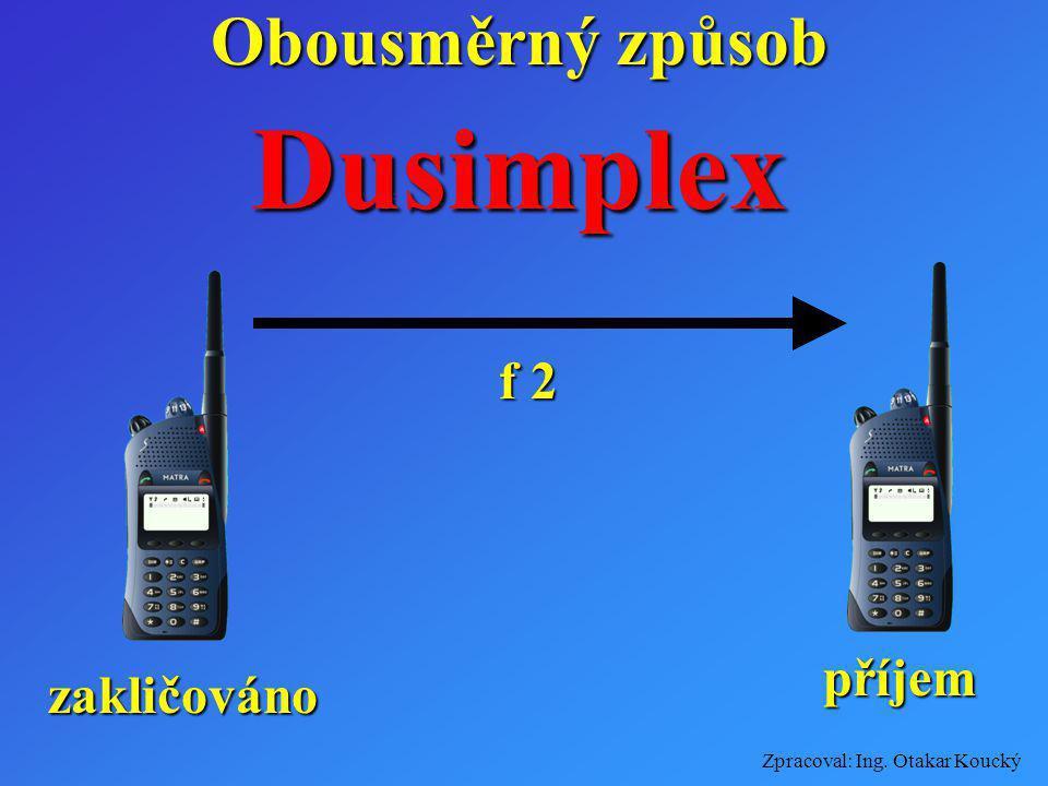 Obousměrný způsob Dusimplex f 2 příjem zakličováno