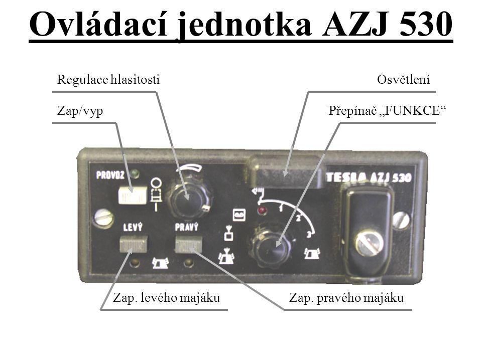 """Ovládací jednotka AZJ 530 Přepínač """"FUNKCE Osvětlení"""