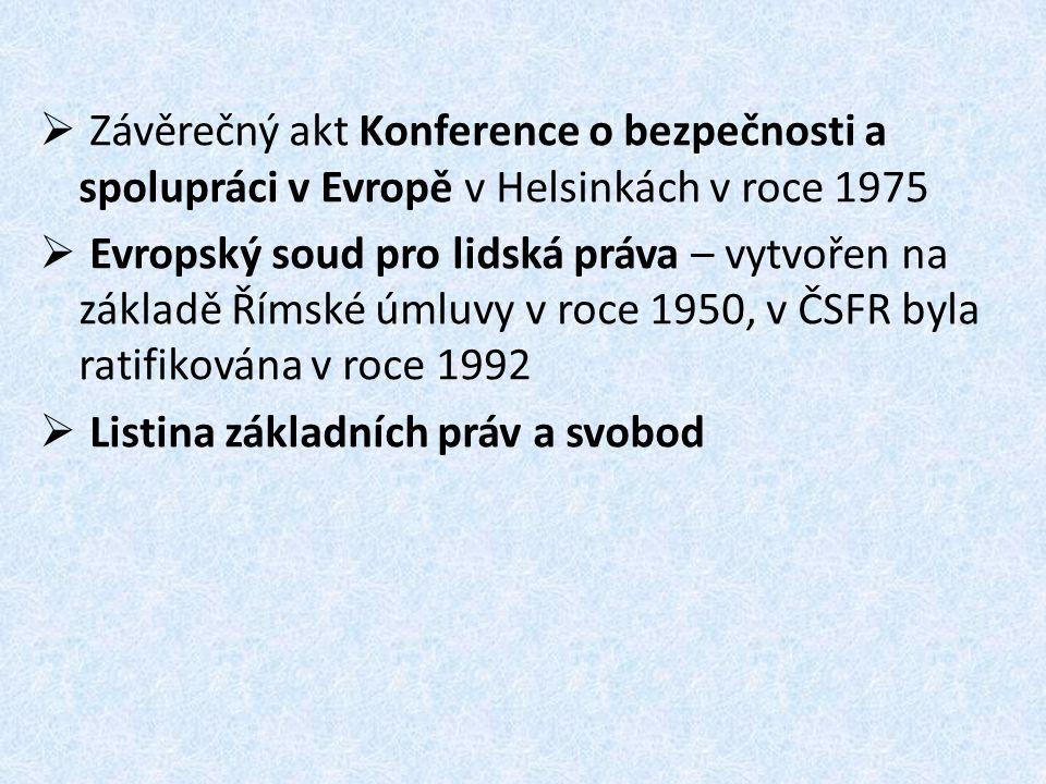 Závěrečný akt Konference o bezpečnosti a spolupráci v Evropě v Helsinkách v roce 1975