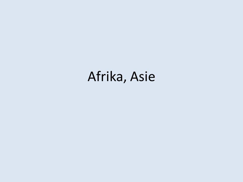 Afrika, Asie