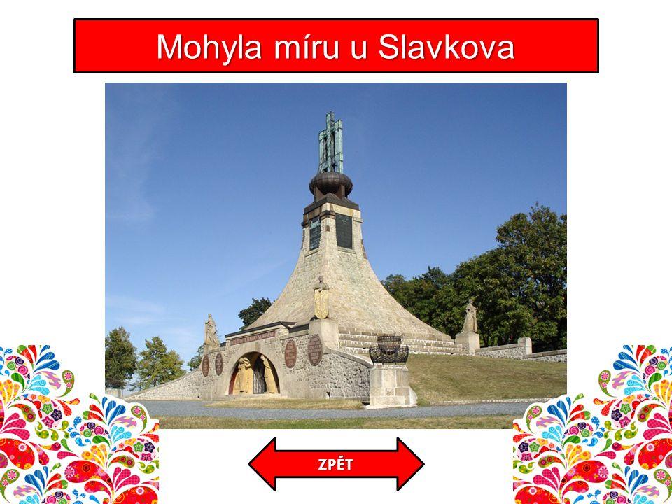 Mohyla míru u Slavkova ZPĚT