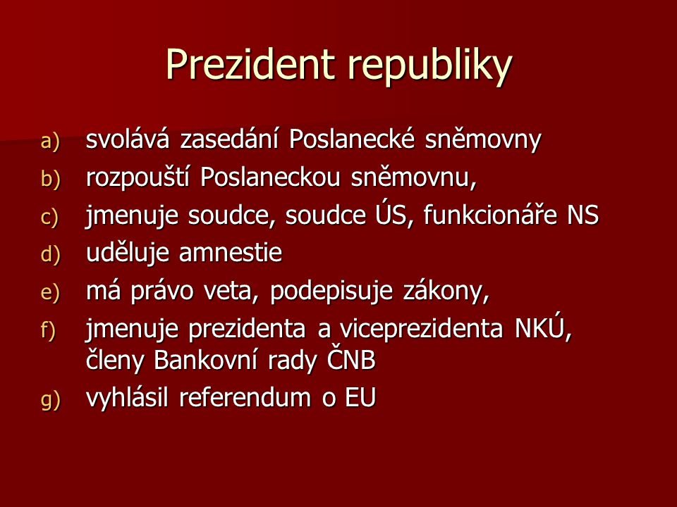 Prezident republiky svolává zasedání Poslanecké sněmovny