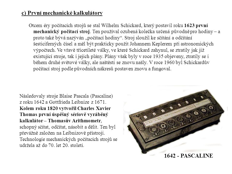 c) První mechanické kalkulátory