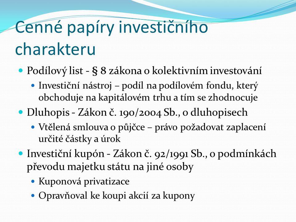 Cenné papíry investičního charakteru