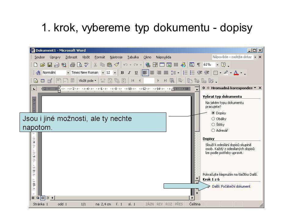 1. krok, vybereme typ dokumentu - dopisy