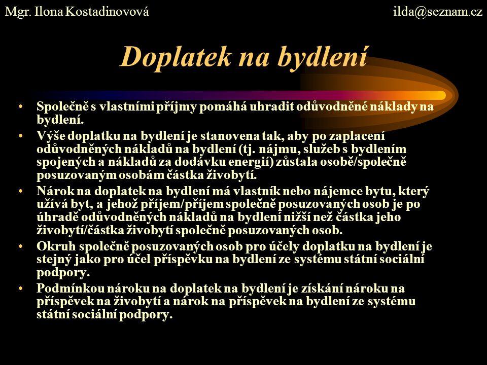Doplatek na bydlení Mgr. Ilona Kostadinovová ilda@seznam.cz