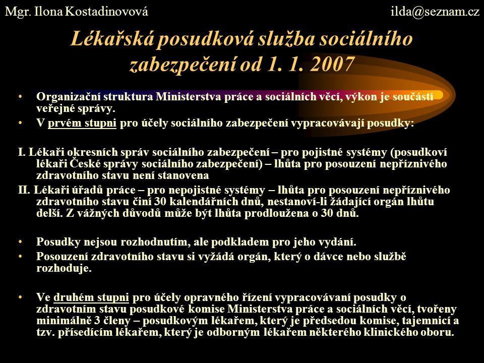 Lékařská posudková služba sociálního zabezpečení od 1. 1. 2007