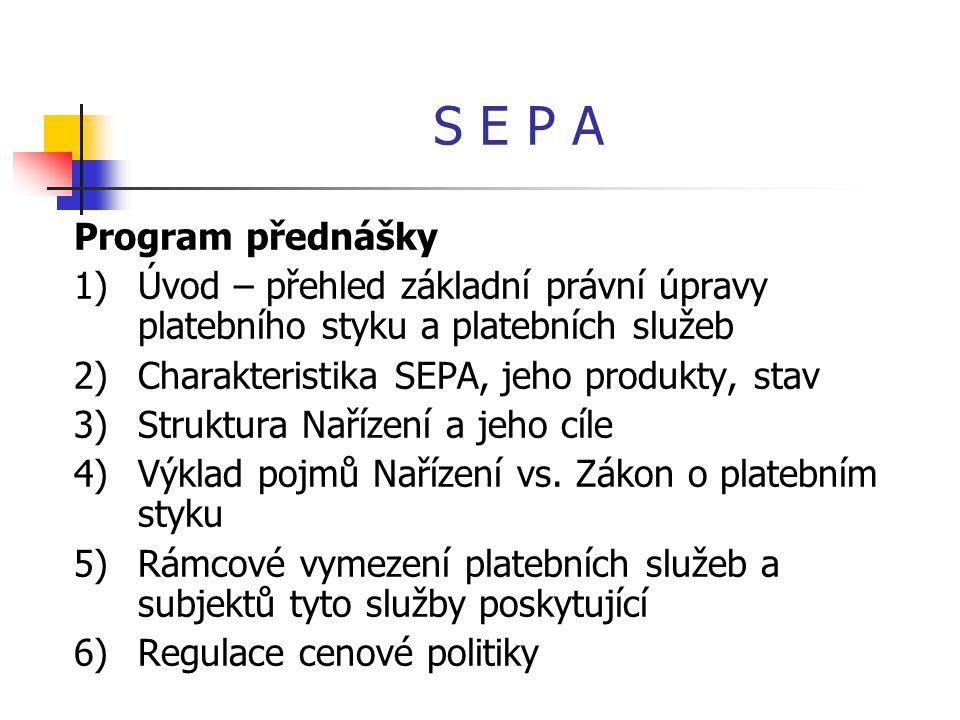 S E P A Program přednášky
