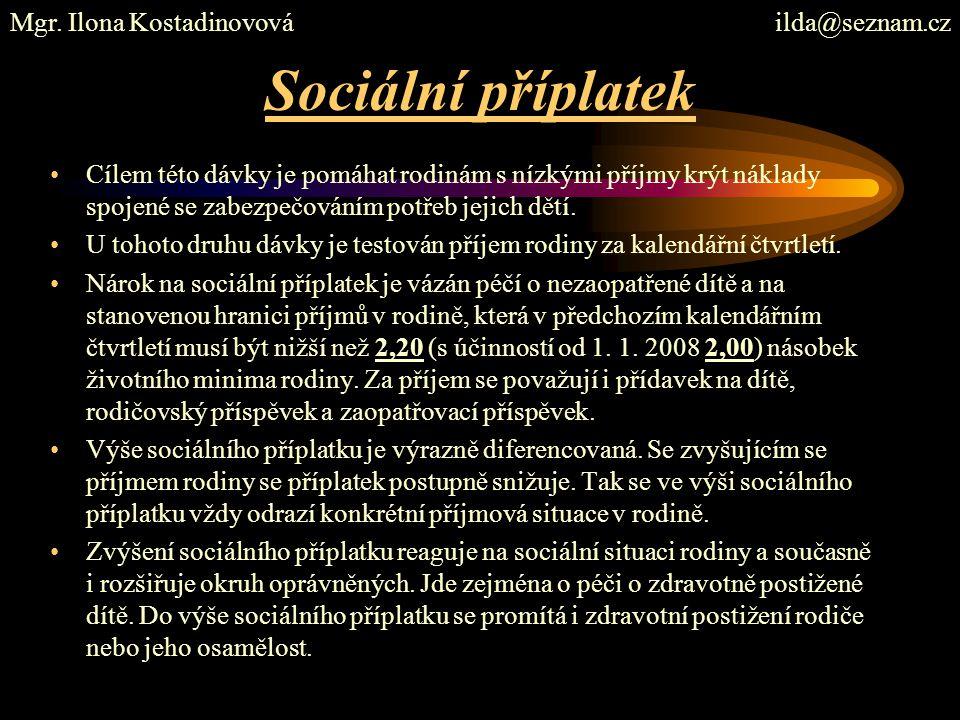Sociální příplatek Mgr. Ilona Kostadinovová ilda@seznam.cz