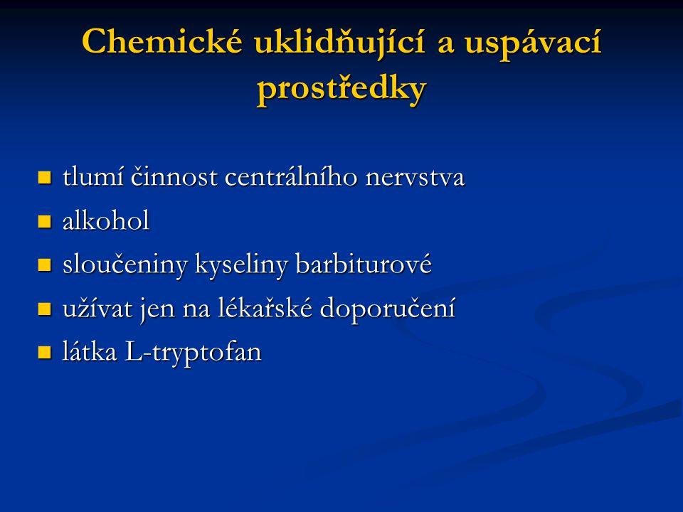 Chemické uklidňující a uspávací prostředky