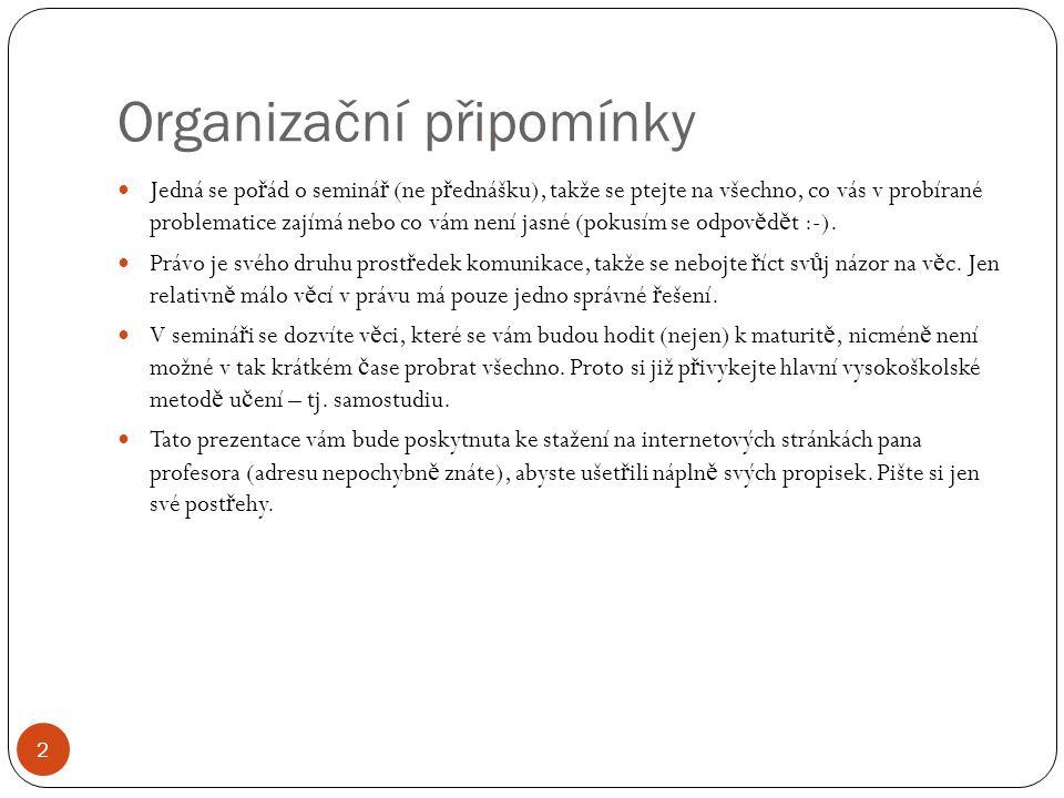 Organizační připomínky