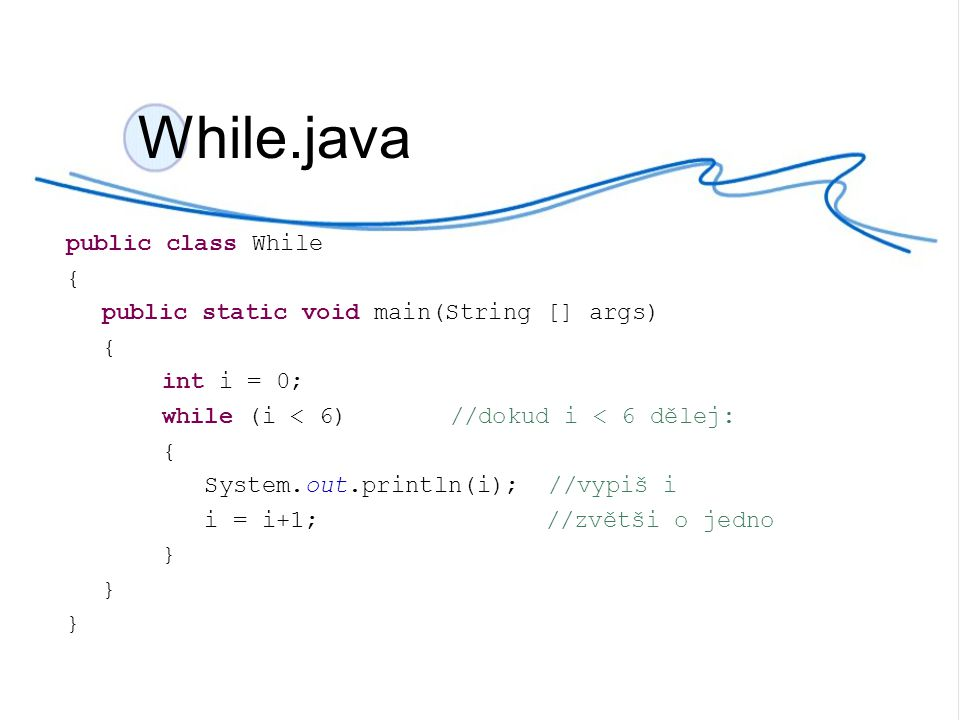 While.java public class While {