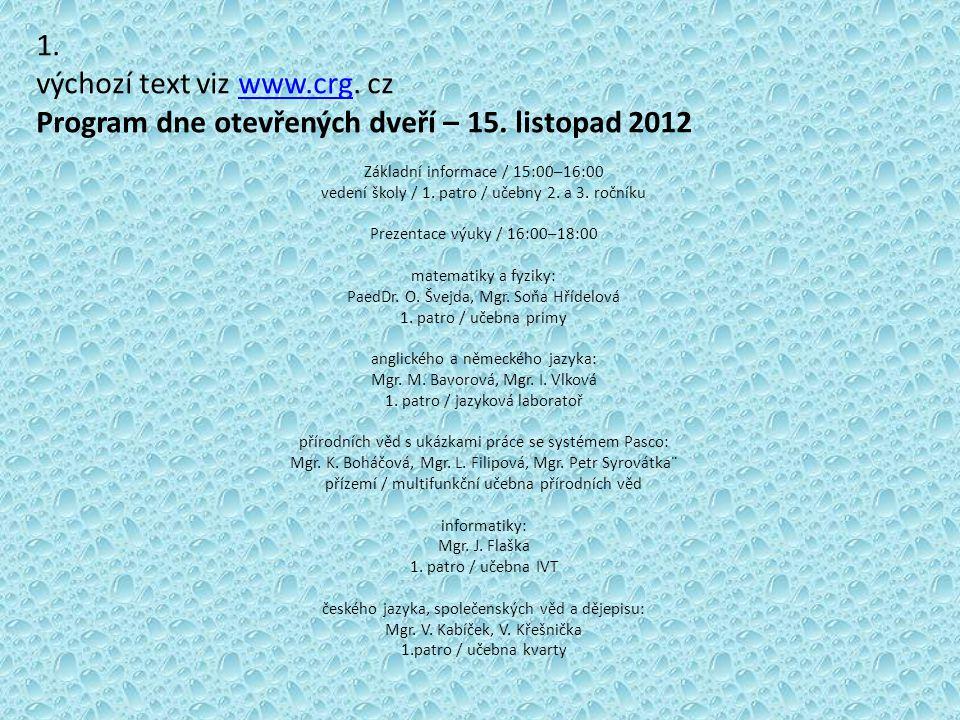 výchozí text viz www.crg. cz