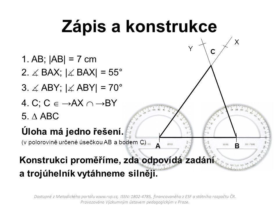 Zápis a konstrukce 1. AB; |AB| = 7 cm 2.  BAX; | BAX| = 55°
