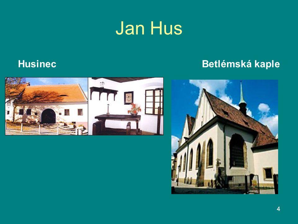Jan Hus Husinec Betlémská kaple