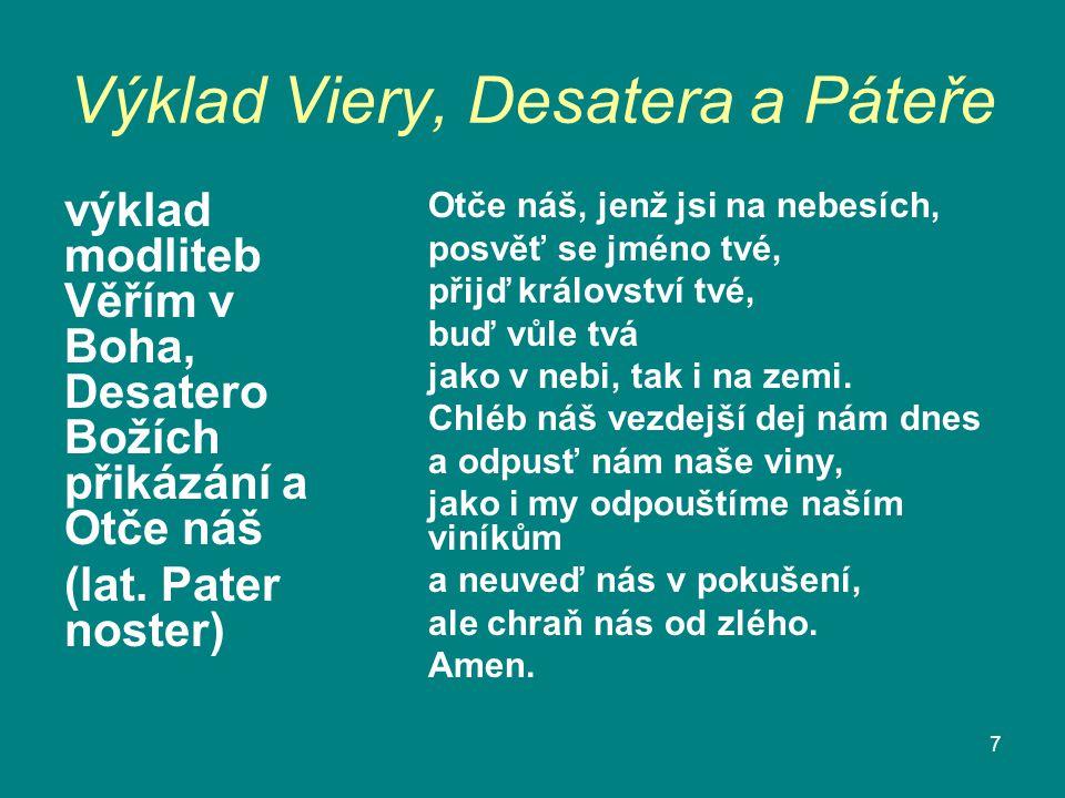 Výklad Viery, Desatera a Páteře