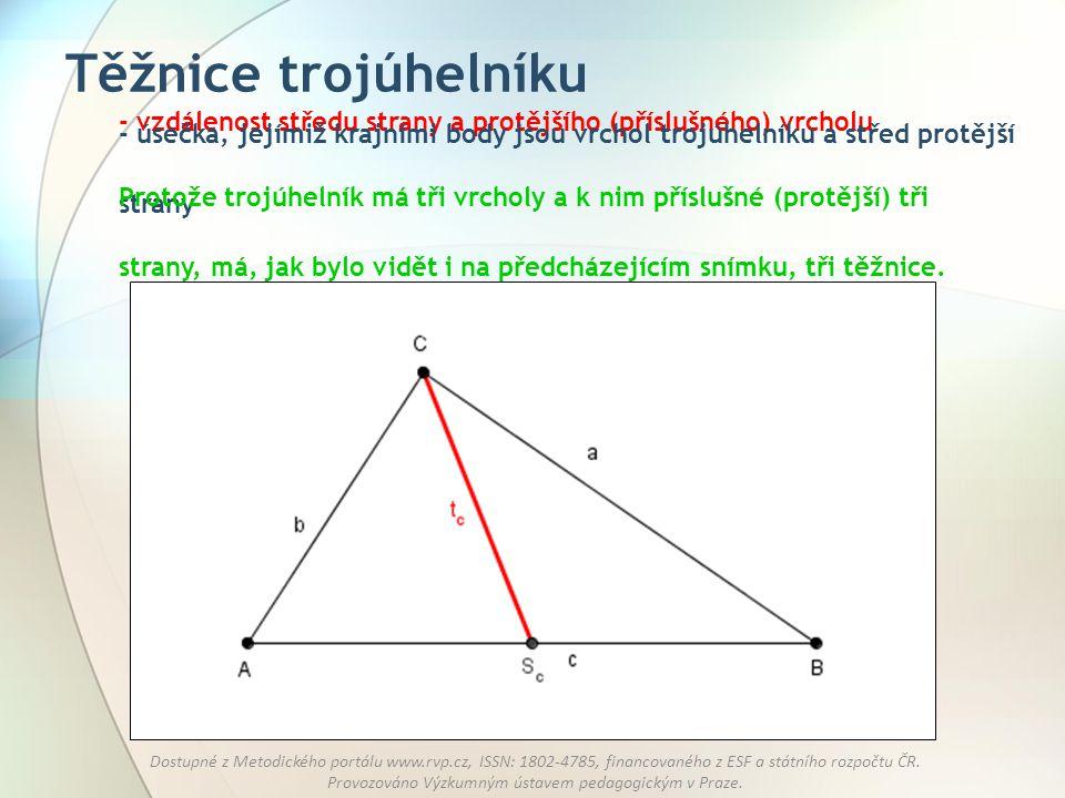 Těžnice trojúhelníku - vzdálenost středu strany a protějšího (příslušného) vrcholu.