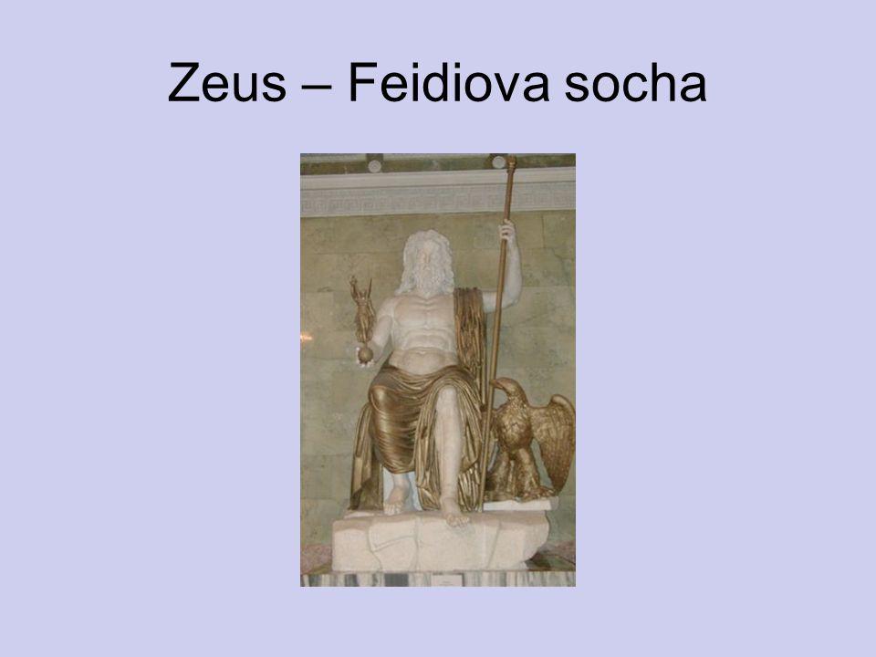 Zeus – Feidiova socha http://upload.wikimedia.org/wikipedia/commons/1/17/Zeus_Hermitage_St._Petersburg_20021009.jpg.
