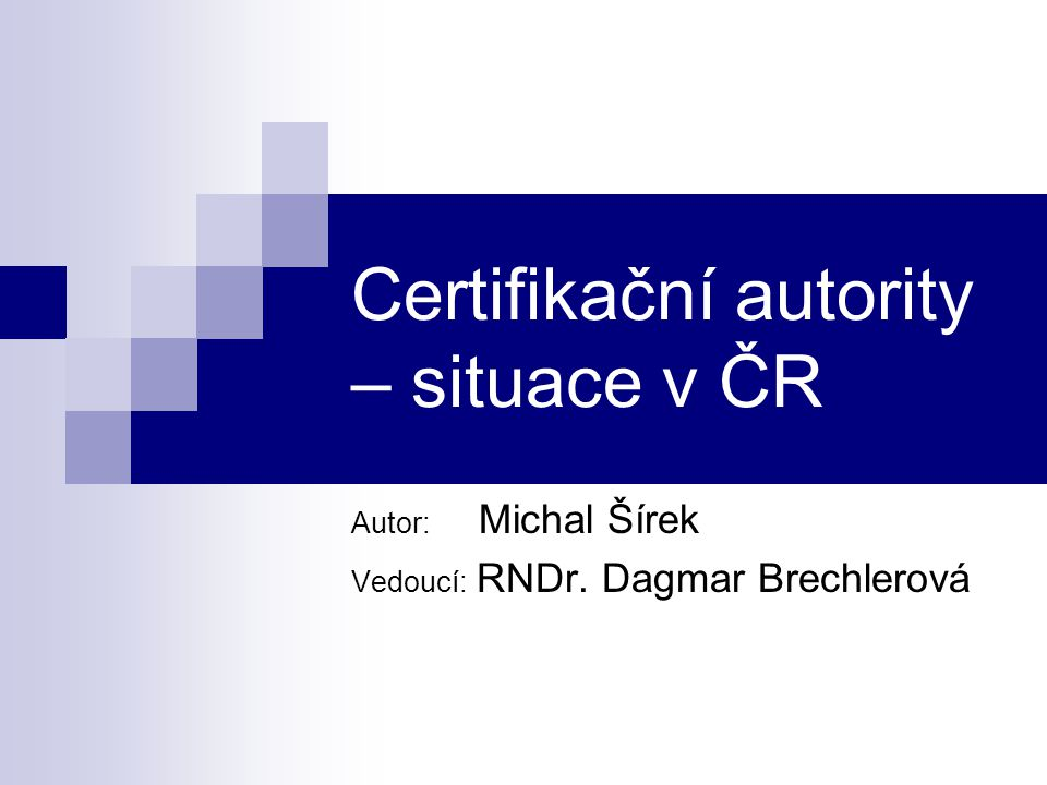 Certifikační autority – situace v ČR