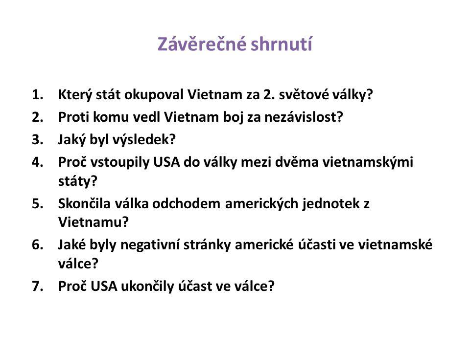 Závěrečné shrnutí Který stát okupoval Vietnam za 2. světové války
