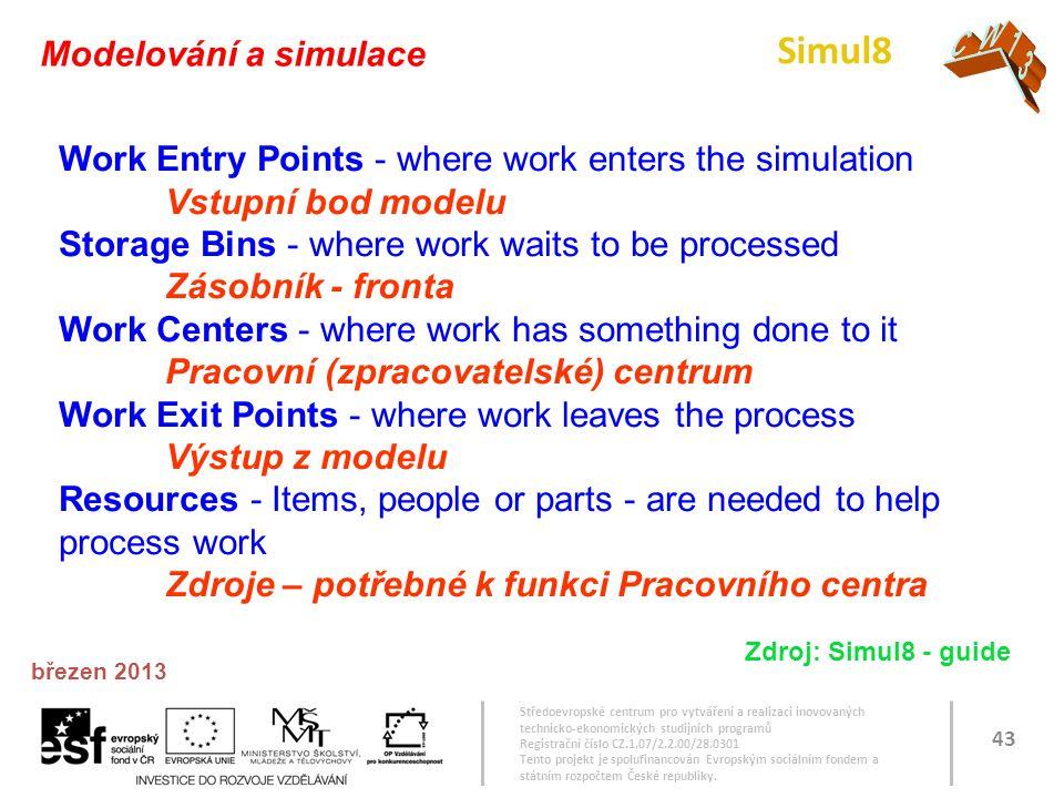 Simul8 CW13 Modelování a simulace
