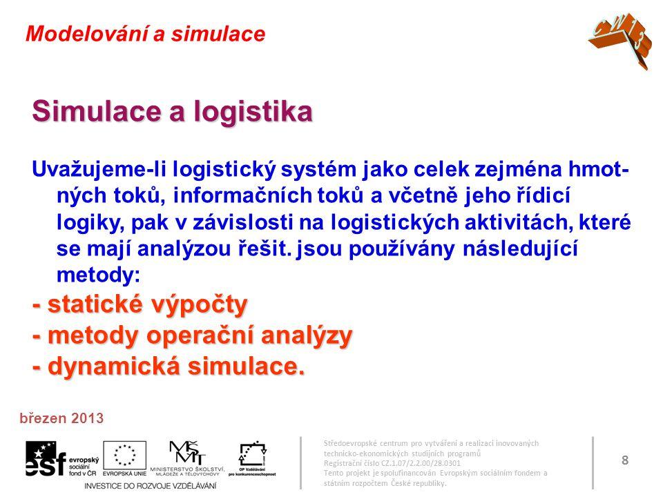 Simulace a logistika - statické výpočty - metody operační analýzy