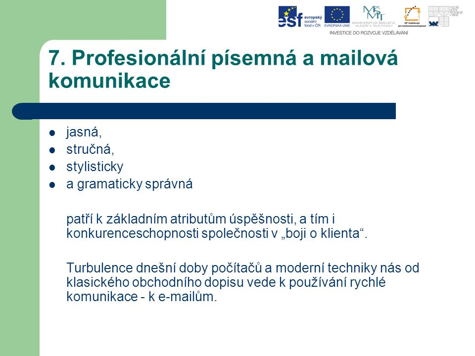 7. Profesionální písemná a mailová komunikace