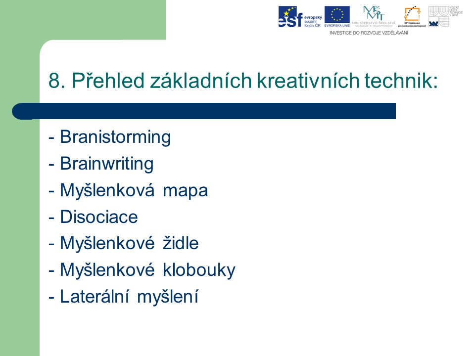 8. Přehled základních kreativních technik:
