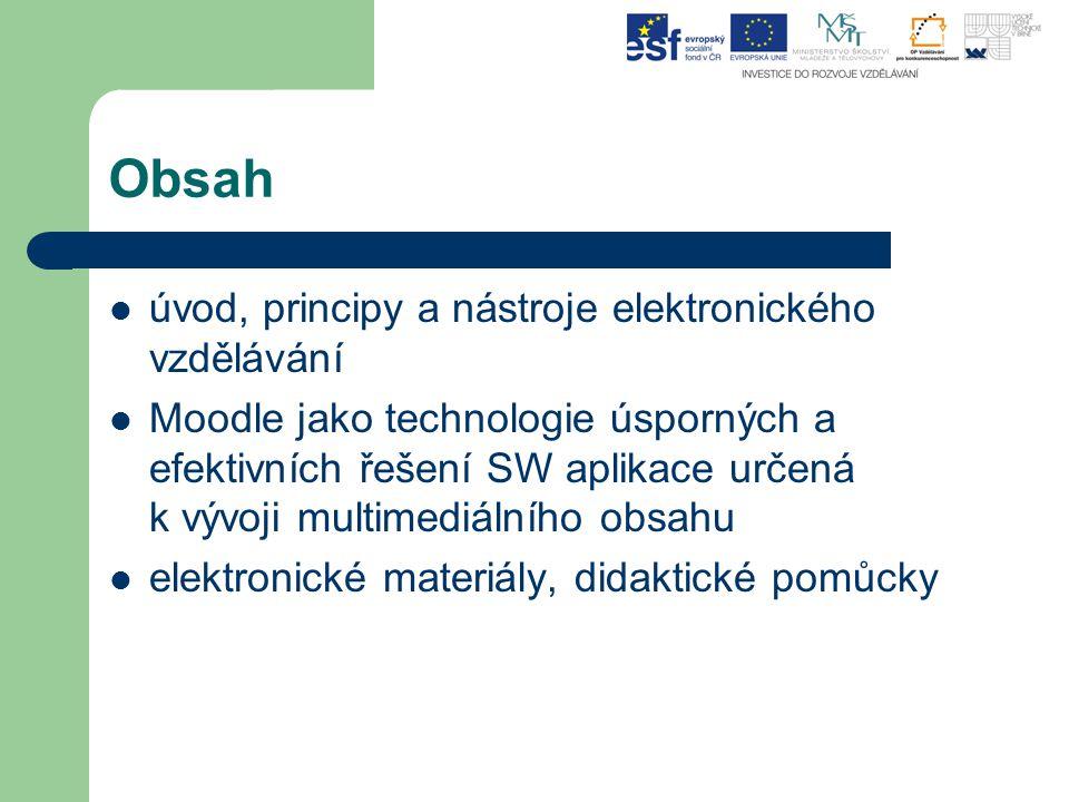 Obsah úvod, principy a nástroje elektronického vzdělávání