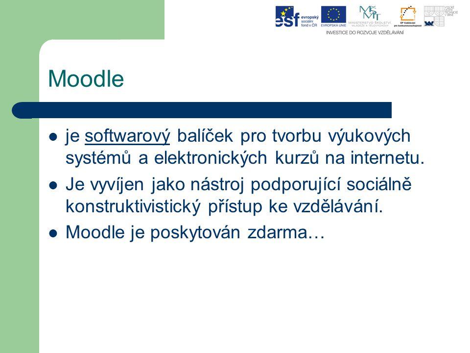 Moodle je softwarový balíček pro tvorbu výukových systémů a elektronických kurzů na internetu.