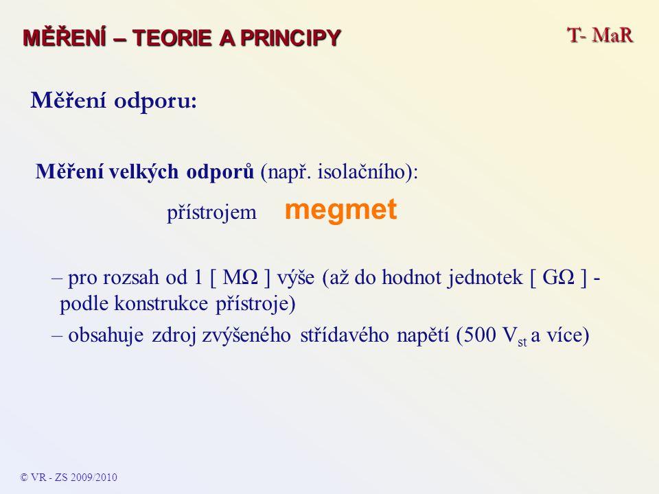 Měření odporu: T- MaR MĚŘENÍ – TEORIE A PRINCIPY