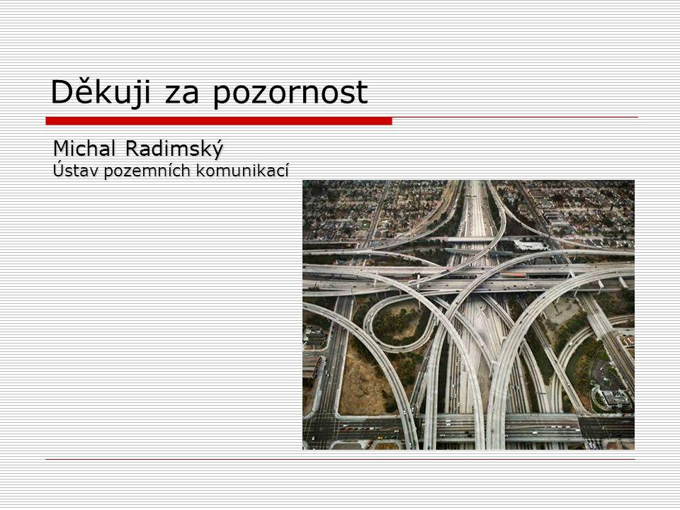 Michal Radimský Ústav pozemních komunikací