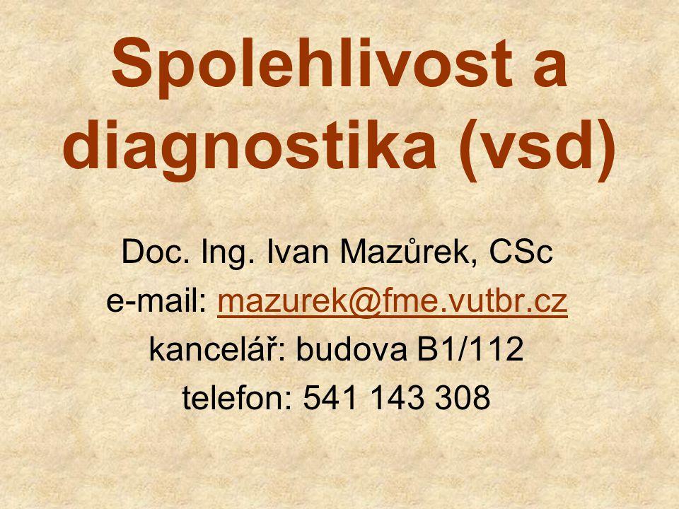 Spolehlivost a diagnostika (vsd)