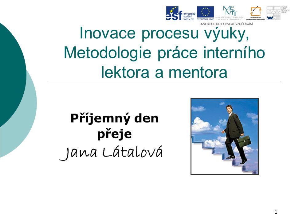 Inovace procesu výuky, Metodologie práce interního lektora a mentora