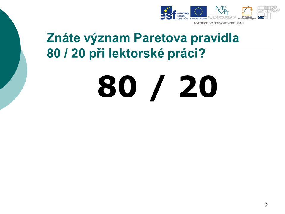 Znáte význam Paretova pravidla 80 / 20 při lektorské práci