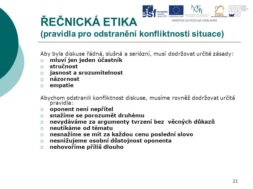 ŘEČNICKÁ ETIKA (pravidla pro odstranění konfliktnosti situace)