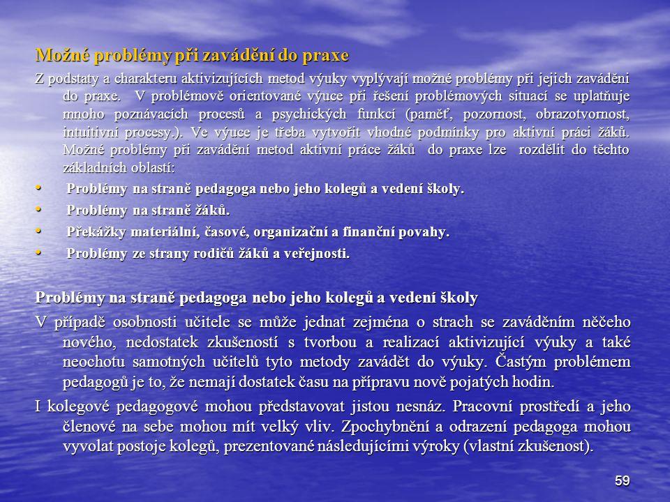 Možné problémy při zavádění do praxe