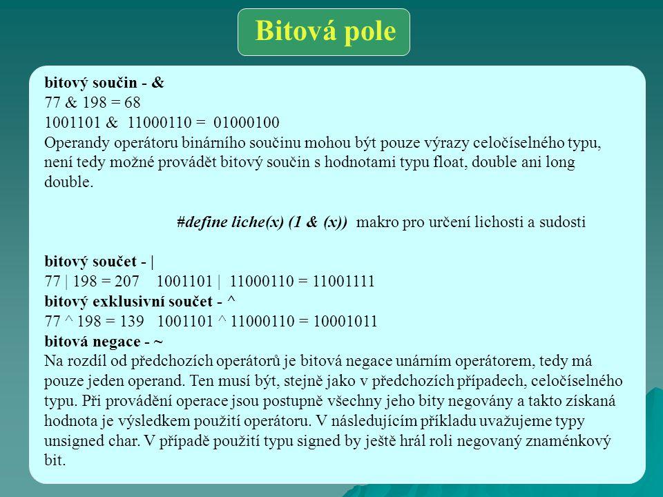 Bitová pole bitový součin - & 77 & 198 = 68