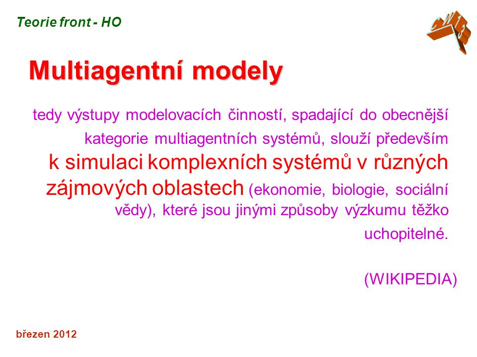 CW13 Teorie front - HO. Multiagentní modely.
