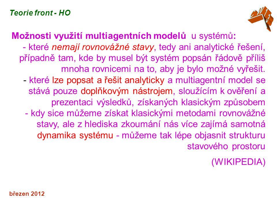 Možnosti využití multiagentních modelů u systémů: