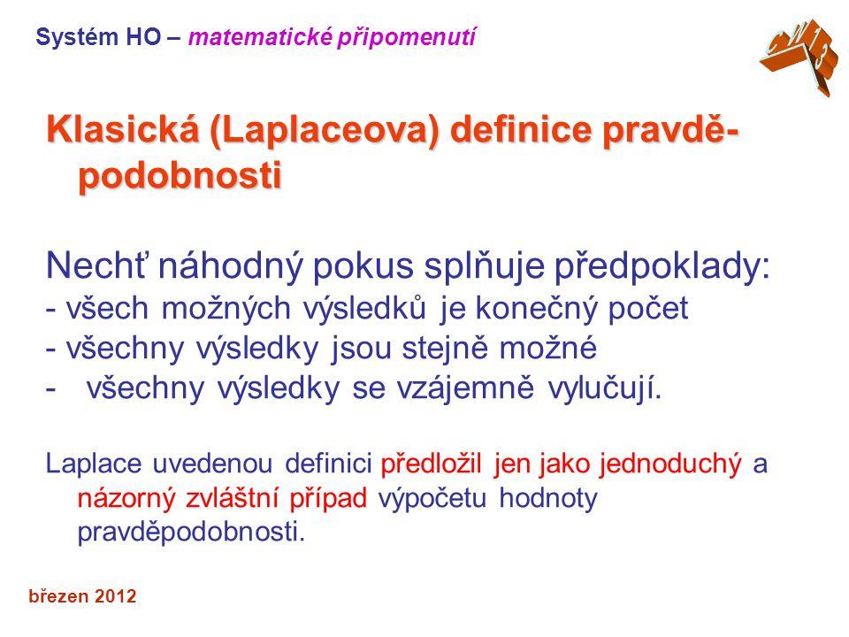 Klasická (Laplaceova) definice pravdě-podobnosti