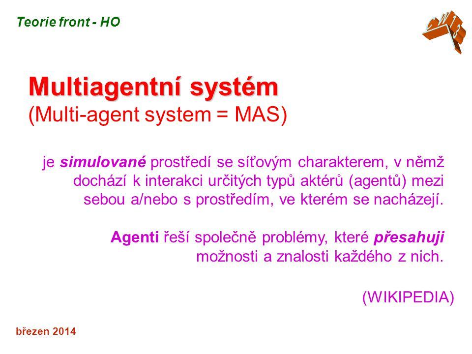 Multiagentní systém (Multi-agent system = MAS) CW13