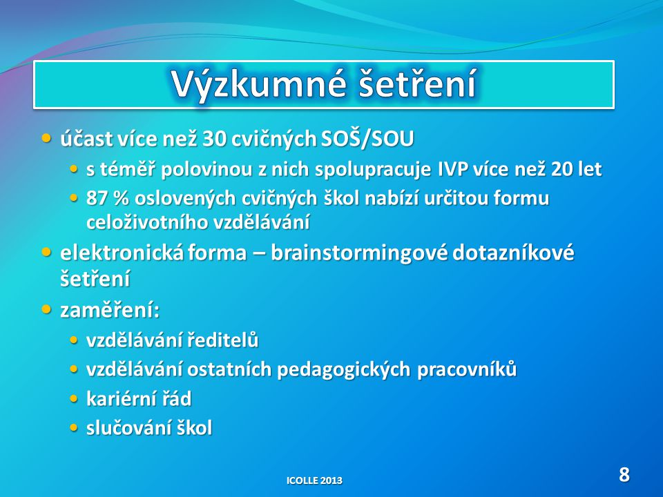 Výzkumné šetření účast více než 30 cvičných SOŠ/SOU