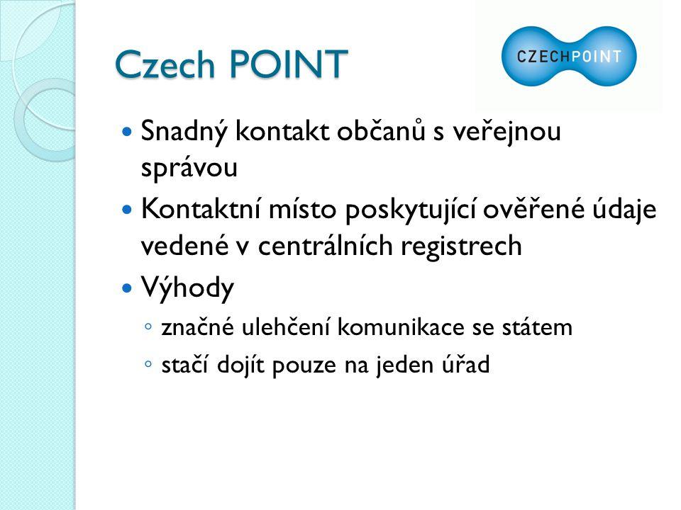 Czech POINT Snadný kontakt občanů s veřejnou správou