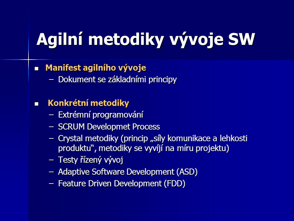 Agilní metodiky vývoje SW