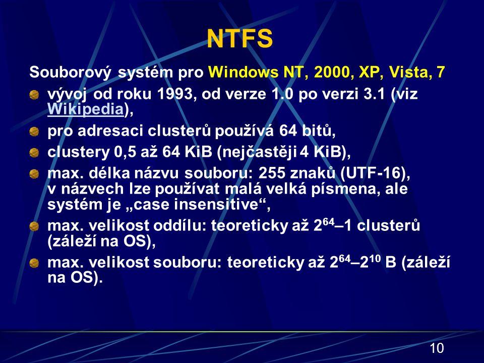 NTFS Souborový systém pro Windows NT, 2000, XP, Vista, 7